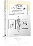 Human Locomotion: The Conservative Management of Gait-Related Disorders