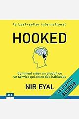 Hooked: Comment créer un produit ou un service qui ancre des habitudes Audible Audiobook