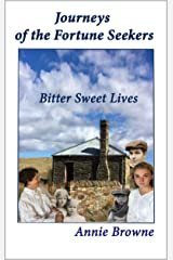 Bitter Sweet Lives (Journeys of the Fortune Seekers Book 1) Kindle Edition