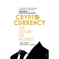 Cryptocurrency: How Bitcoin and Digital Money are Challenging the Global Economic Order