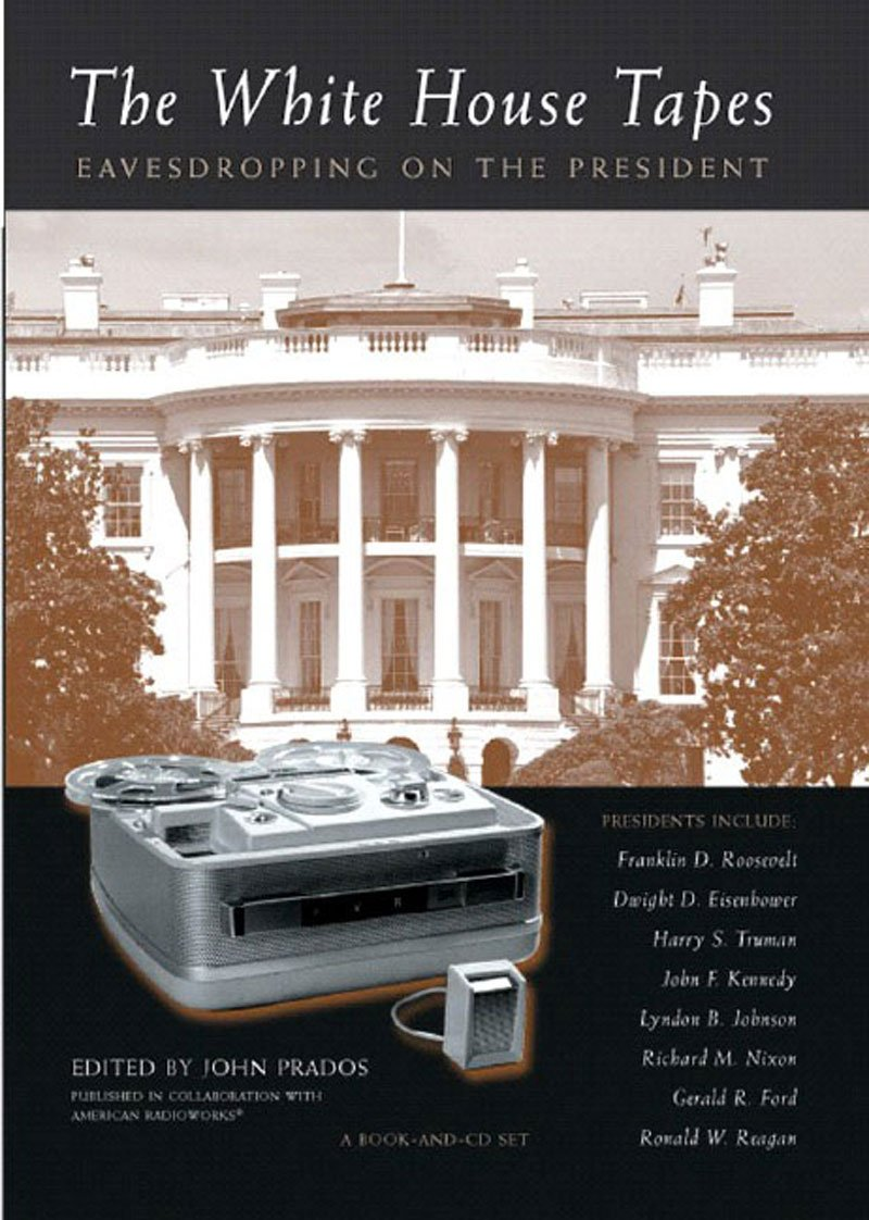 the white house tapes eavesdropping on the president book cd john prados 9781565848528 amazoncom books amazoncom white house oval office