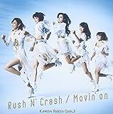 Rush N' Crash / Movin'on(DVD付)