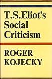 T. S. Eliot's Social Criticism