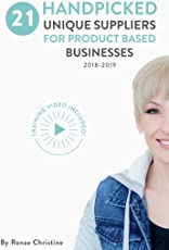 21 Handpicked Unique Suppliers for Handmade Businesses 2018 - 2019: An Exclusive Guide To Fuel Etsy Selling Success and the Handmade Entrepreneur (Etsy ... business for beginners) (English Edition)