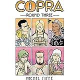 Copra Round Three