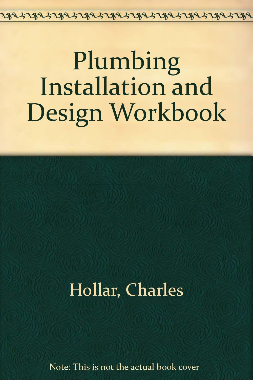 Plumbing Installation and Design Workbook