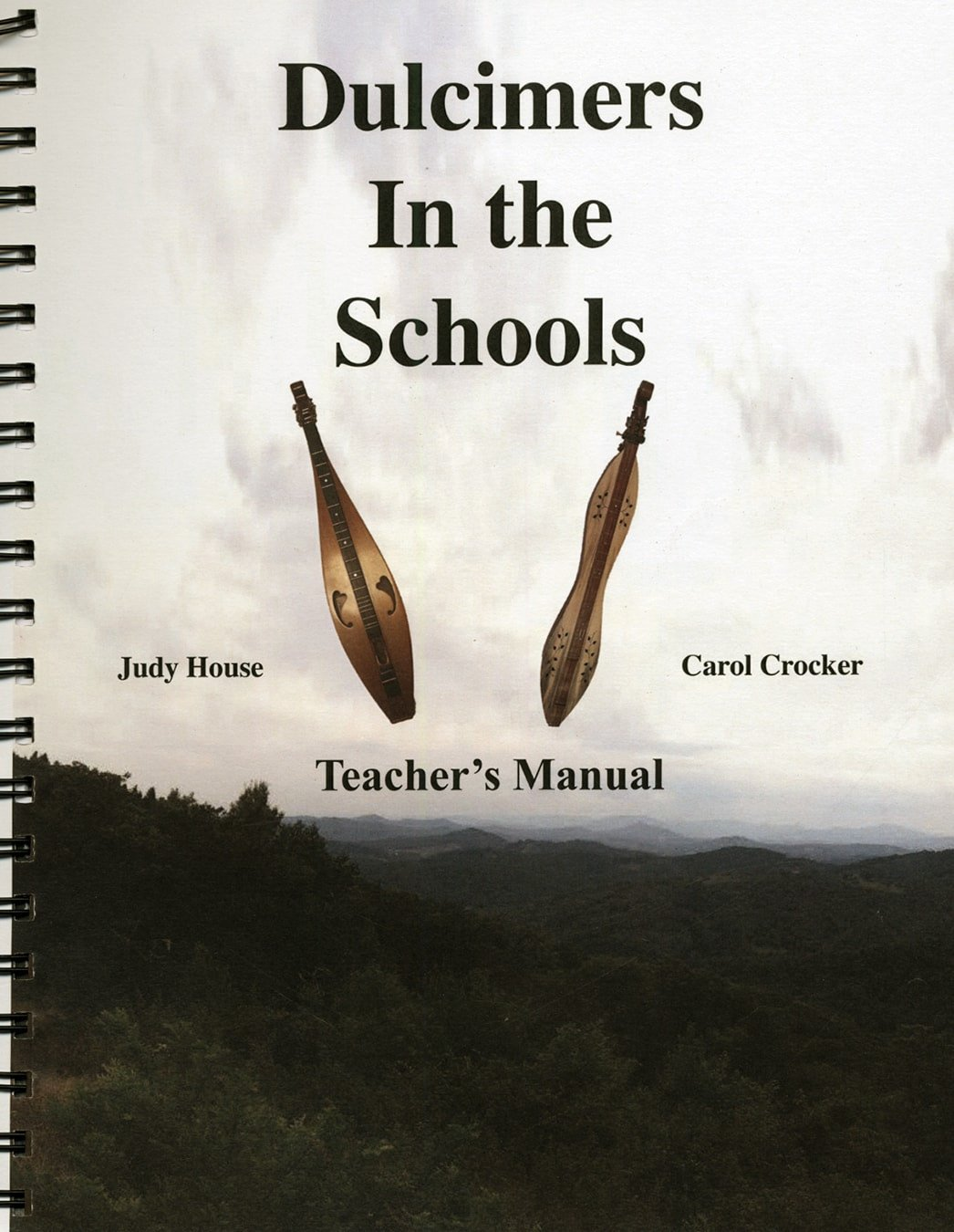 Judy House And Carol Crocker - Dulcimers In The School, Teacher's Manual