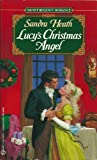 Lucy's Christmas Angel, Sandra Heath, 0451185072