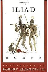 The Iliad: The Fitzgerald Translation Kindle Edition
