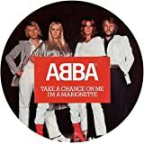 """Take A Chance On Me / I'm A Marionette (Picture Disc) [7"""" VINYL]"""