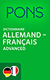 PONS Dictionnaire Allemand -> Français Advanced / PONS Wörterbuch Deutsch -> Französisch Advanced (German Edition)