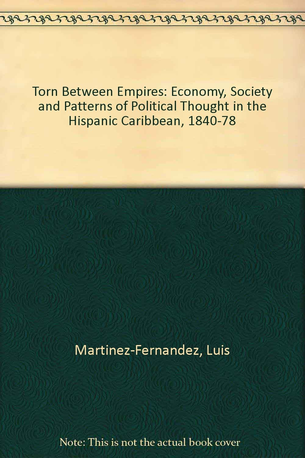 Torn Between Empires: Economy, Society, and