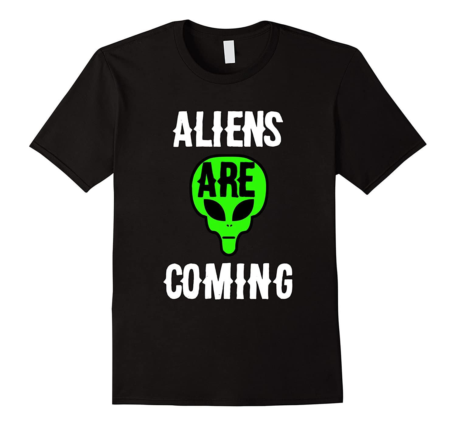 Aliens Are Coming t-shirt-FL