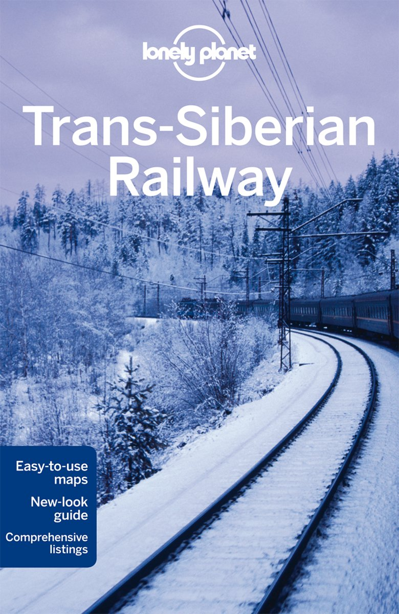 Lonely Planet Trans-Siberian Railway (Travel Guide) pdf