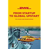 Dhl: From Startup to Global Upstart