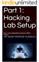 Part 1: Hacking Lab Setup: Part 1 of Certified Ethical Hacker (CEH) Course (English Edition)