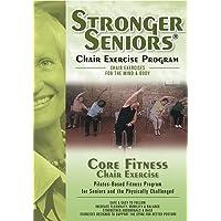 Stronger Seniors Core Fitness: Chair-based Pilates program designed to strengthen...