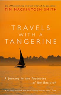Travels With A Tangerine Journey In The Footnotes Of Ibn Battutah