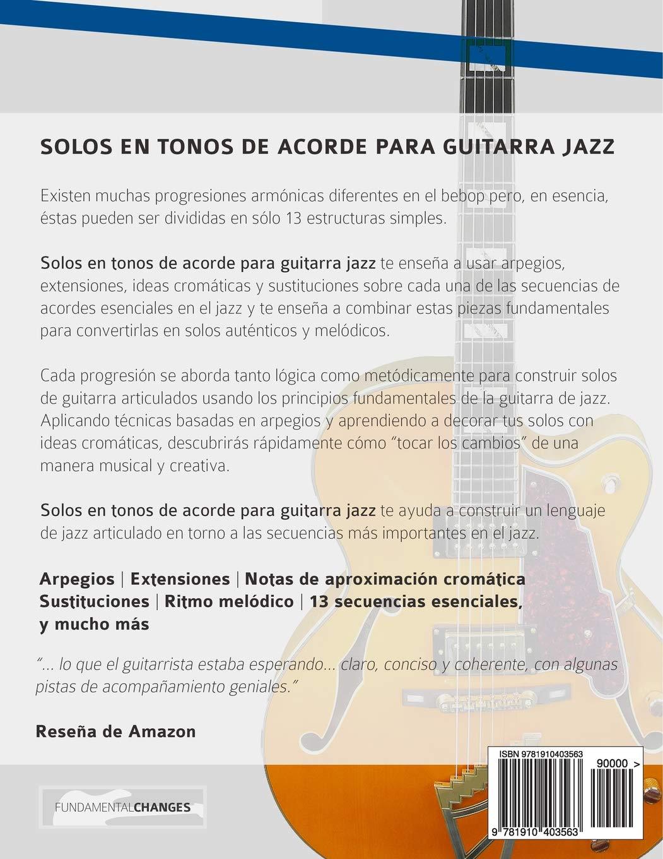 Solos en tonos de acorde para guitarra jazz: Edición en español: Amazon.es: Mr Joseph Alexander, Miss Maria Julieta Pallero: Libros