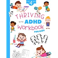 Thriving with ADHD Workbook for Kids from 4 Years: Activity Books for Kids with ADHD | Following Directions and…