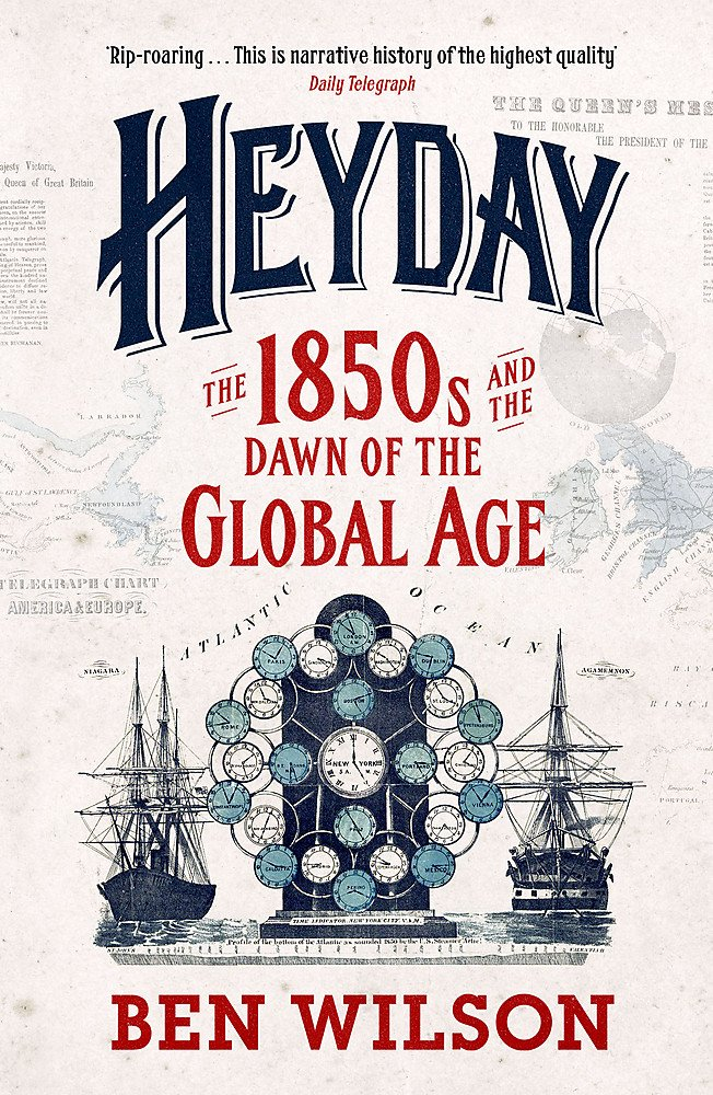 Heyday: The 1850s and the Dawn of the Global Age pdf