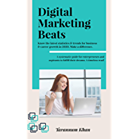 Digital Marketing Beats: A Strategic Guide for Beginners and Startup Entrepreneurs with Latest Marketing Statistics & Trends