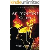 An Imperfect Crime: A Detective Sanchez/Father Montero Mystery