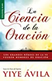Ciencia de La Oracin, La: The Science of Prayer