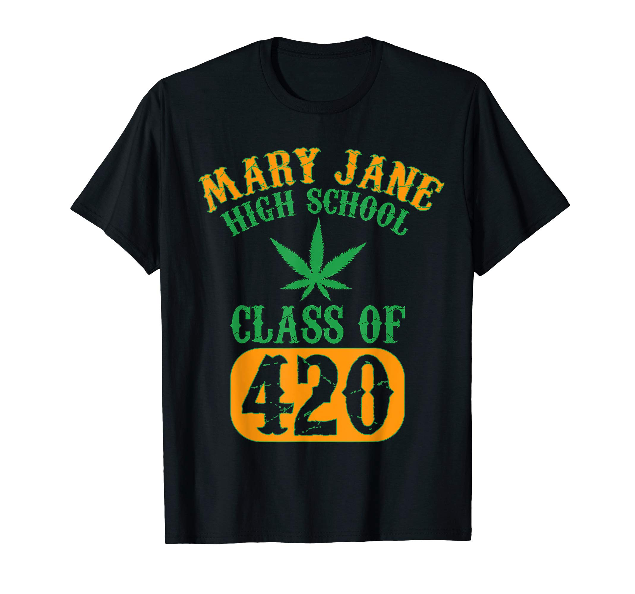 Mary Jane Class of 420 | Marijuana Cannabis Weed/Pot T-Shirt