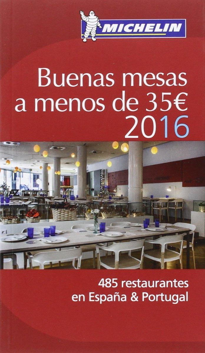 Buenas mesas a menos de 35 € (La Guía Michelin): Amazon.es: V.v.A.a: Libros