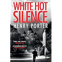 White Hot Silence: an absolutely gripping read from the winner of the 2019 Wilbur Smith Adventure Writing Prize