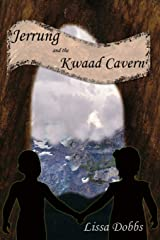 Jerrung and the Kwaad Cavern Paperback