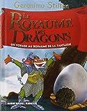 Le Royaume de la Fantaisie, Tome 4 : Le royaume des dragons