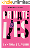 Private Lies (Jane Avery Mysteries Book 1)
