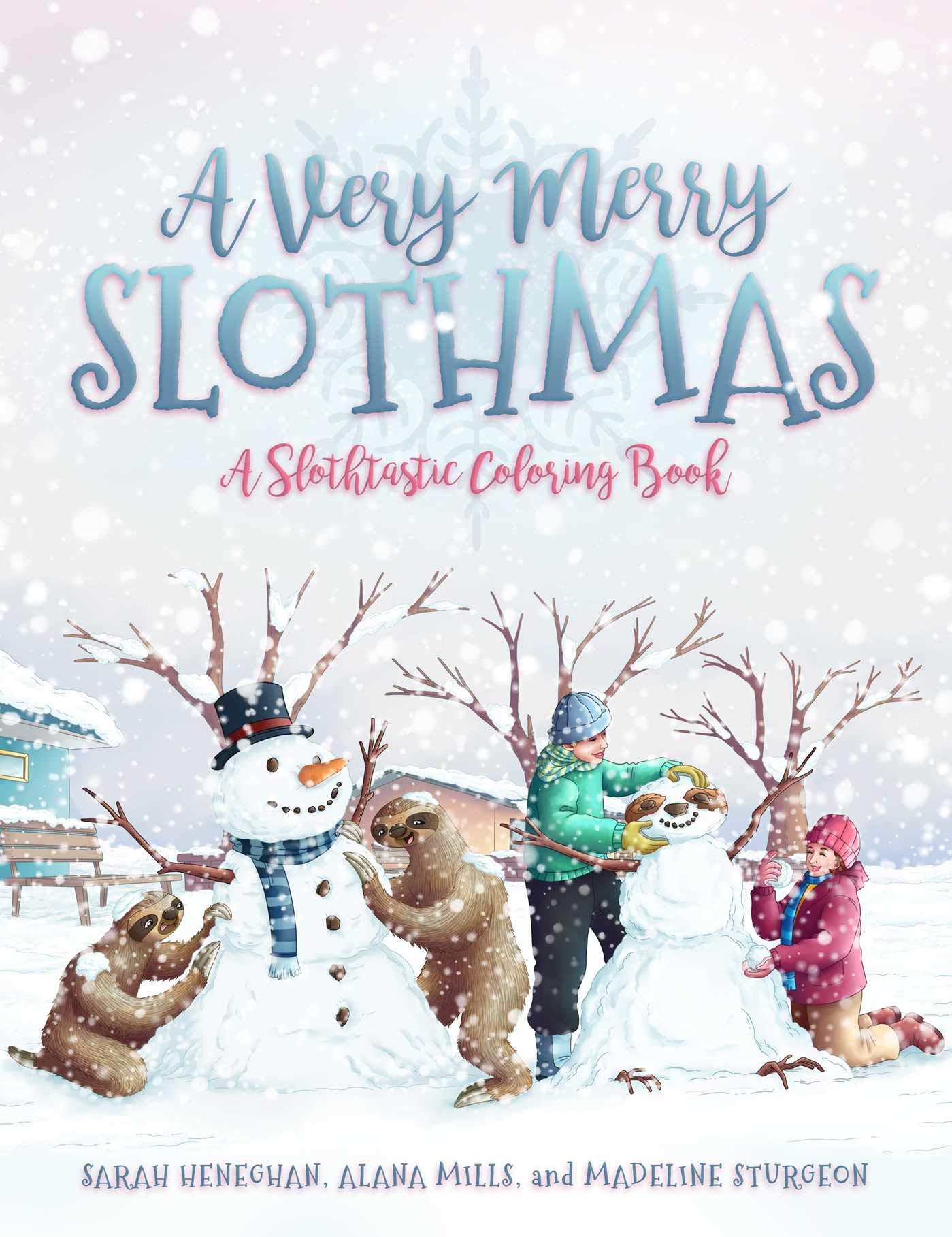 A Very Merry Slothmas: A Slothtastic Coloring Book - 9781682618172