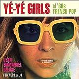 Ye-ye Girls: Of '60s French Pop
