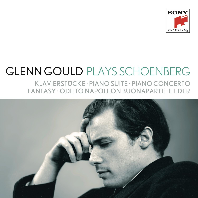 Glenn Gould - Glenn Gould plays Schoenberg: Klavierstücke opp. 11, 19, 23,  33; Piano Suite op. 25; Piano Concerto op. 42; Fantasy for Violin & Piano  op. 47; Ode to Napoleon Buonaparte op. 41; Lieder opp. 1; 2; 3; 6; 12; 14;  15; 48 - Amazon.com Music