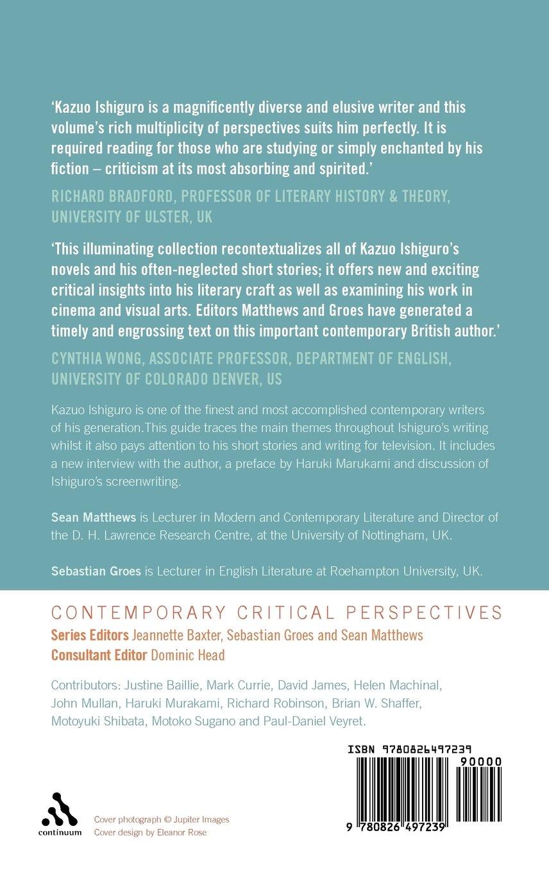Kazuo Ishiguro: Contemporary Critical Perspectives: Sean Matthews,  Sebastian Groes, Haruki Murakami: 9780826497239: Amazon: Books