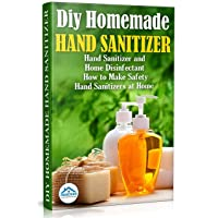 Diy Homemade Hand Sanitizer: Hand Sanitizer and Home Disinfectant.  How to Make...