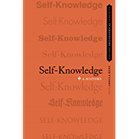 Self-Knowledge: A History (OXFORD PHILOSOPHICAL CONCEPTS)