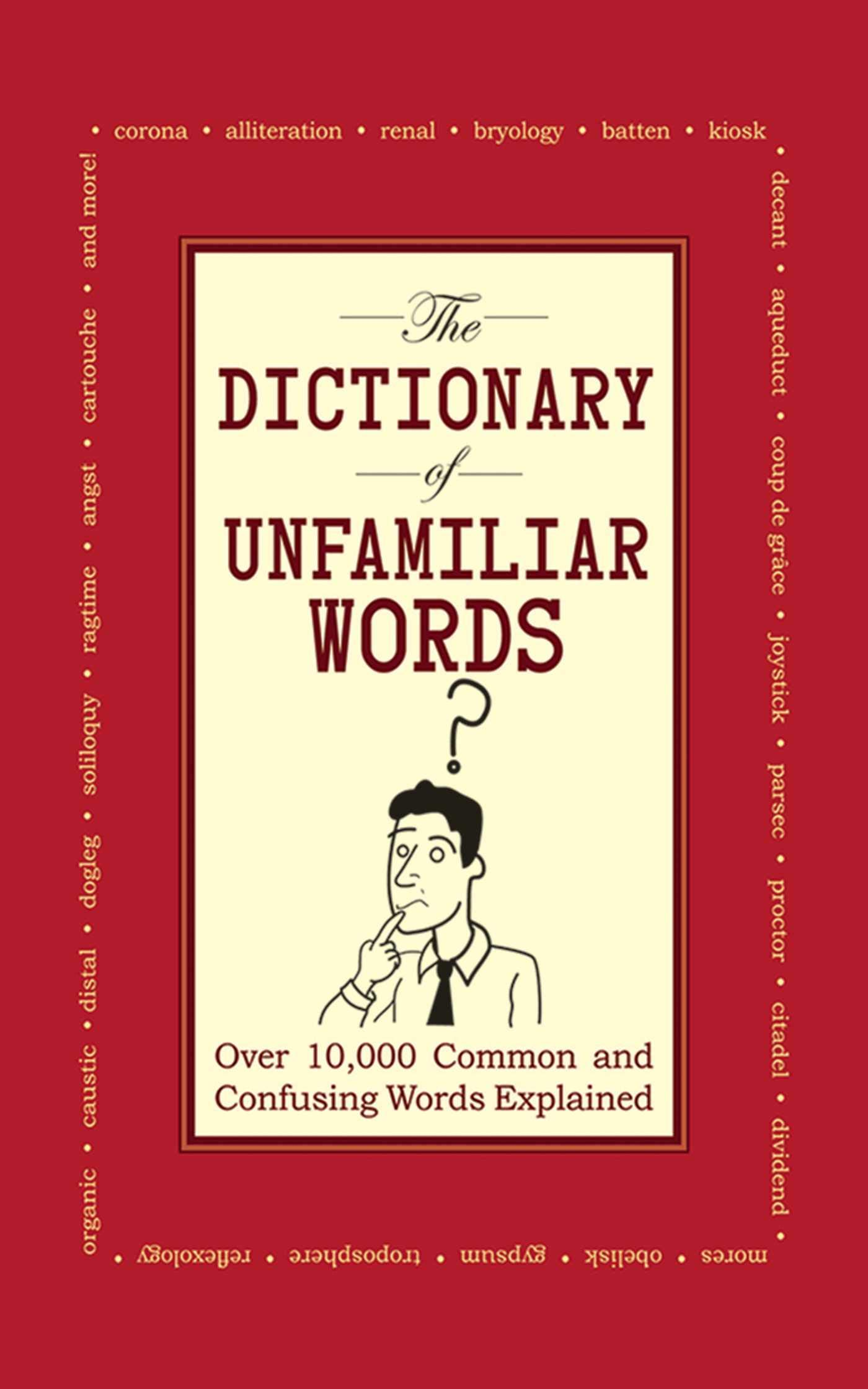 Amazon com: The Dictionary of Unfamiliar Words: Over 10,000