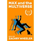 Max and the Multiverse