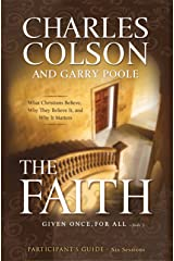 The Faith Participant's Guide: Six Sessions Kindle Edition
