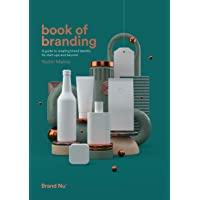 Book of Branding - a guide to creating brand identity for start-ups and beyond