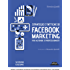 Strategie e tattiche di Facebook Marketing per aziende e professionisti Strategie e tattiche di Facebook Marketing per aziende e professionisti: impara una risorsa di business per il tuo brand