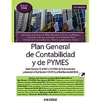 Plan General de Contabilidad y de PYMES: Reales Decretos 1514/2007 y 1515/2007, de 16 de noviembre, y adaptación al Real…