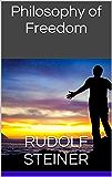 Philosophy of Freedom (English Edition)