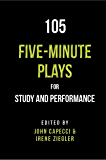 105 Five-Minute Plays: For Study and Performance