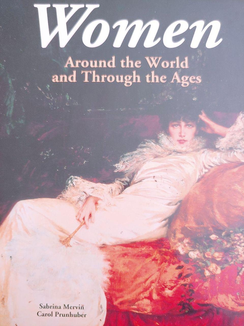 Women  Around The World And Through The Ages