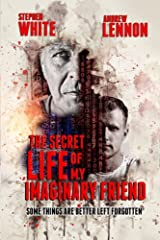 The Secret Life Of My Imaginary Friend: A Short Horror Story Kindle Edition